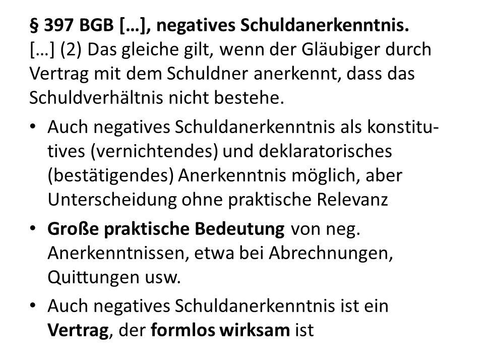 § 397 BGB […], negatives Schuldanerkenntnis